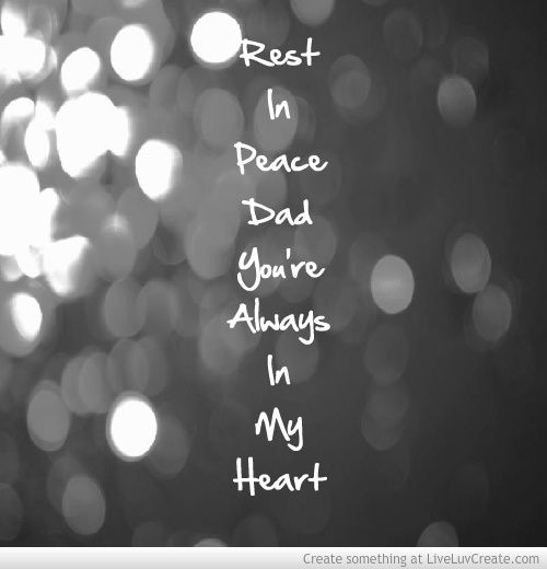 I miss my Daddy more then ever; what I wouldn't do to have just one more day with him. By far, hands down most amazing man I've ever known,most amazing person to ever be in my life! ~12/28/60 - 7/31/09~