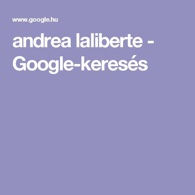 andrea laliberte - Google-keresés
