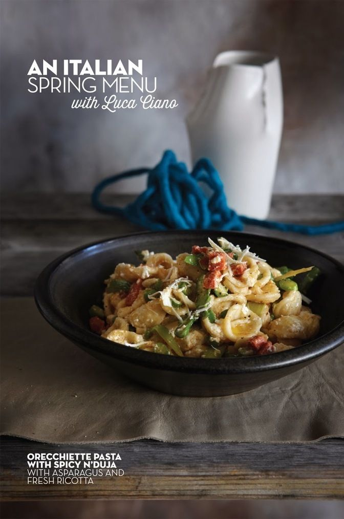 #Recipe / Orecchiette pasta with spicy n'duja with asparagus and fresh ricotta