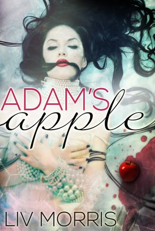 Adam's Apple (Touch of Tantra #1) by Liv Morris