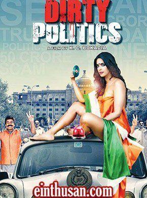 Dirty Politics Hindi Movie Online - Naseeruddin Shah, Mallika Sherawat, Jackie Shroff, Ashutosh Rana, Anupam Kher and Om Puri. Directed by K.C. Bokadia. Music by Aadesh Shrivastav. 2015 ENGLISH SUBTITLE