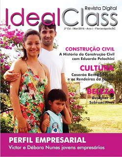 Revista IdealClass: 2ª EDIÇÃO REVISTA DIGITAL IDEALCLASS