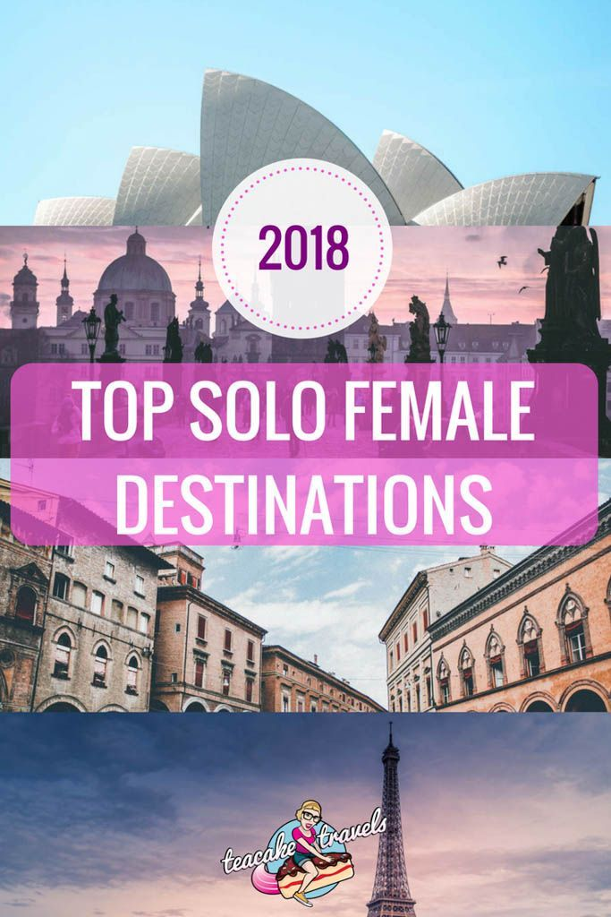 2018 Best Solo Female Travel Destinations for