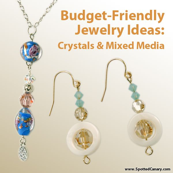 Mixed Media Jewelry Ideas: Affordable Crystal Beading Ideas Class on Spotted Canary