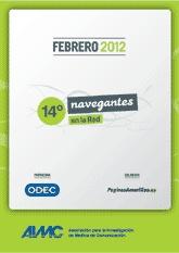 Navegantes en la Red, encuesta AIMC a usuarios de internet (02/2012)