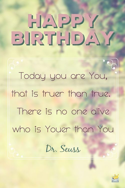 Famous Birthday Quotes To Send As Wishes