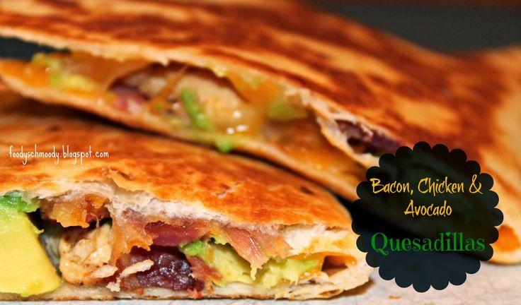 bacon, chicken & avocado quesadillas | brunch, lunch ...
