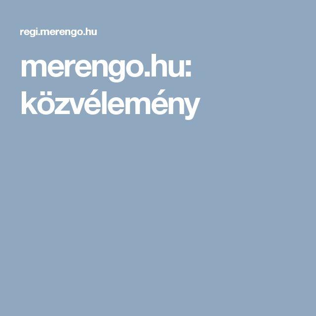 merengo.hu: közvélemény