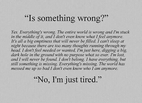 I'm Just Tired..