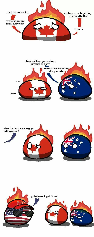 """Muh climate change"" (Canada, Australia, USA)"