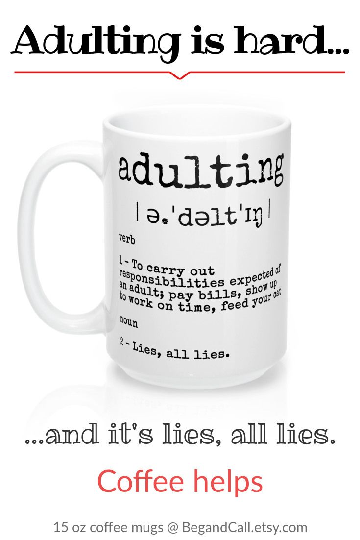 Adulting All Lies Large Statement Coffee Cup Funny Quotes Big Etsy Mugs Funny Coffee Mugs Funny Coffee Cups