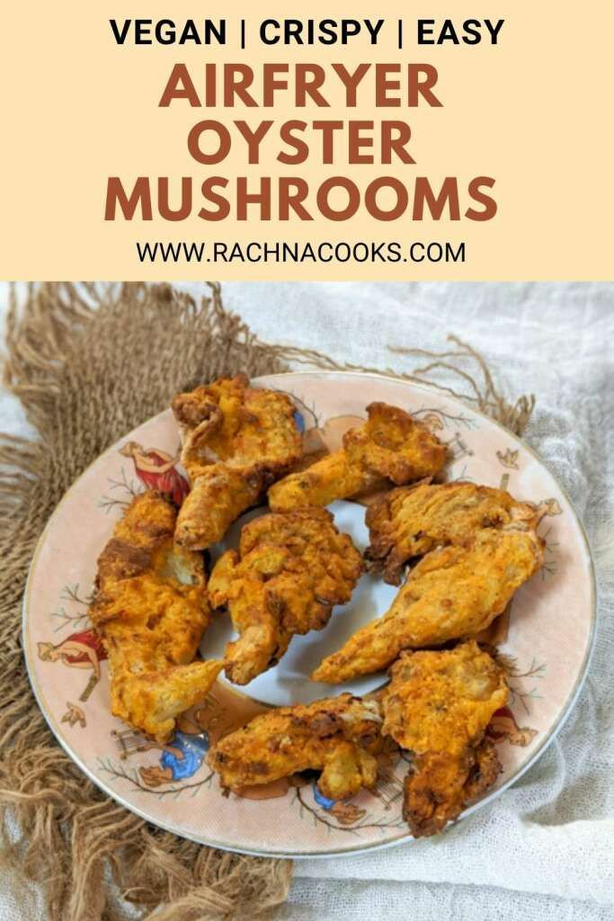 Air Fryer Oyster Mushrooms Step By Step Recipe Recipe In 2020 Mushroom Recipes Vegan Oyster Mushroom Recipe Mushroom Recipes