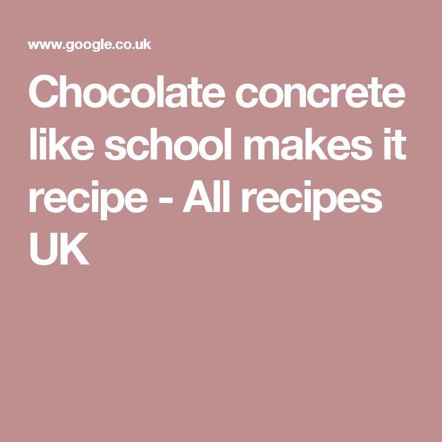 Chocolate concrete like school makes it recipe - All recipes UK