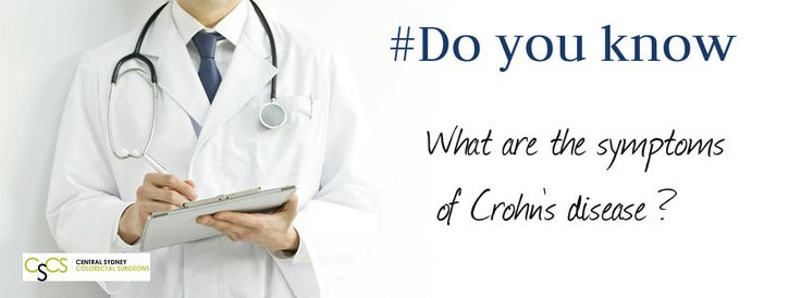 #Doyouknow What are the symptoms of #Crohn's #disease ? Read more http://colorectal-surgeon.com.au/crohns-disease/