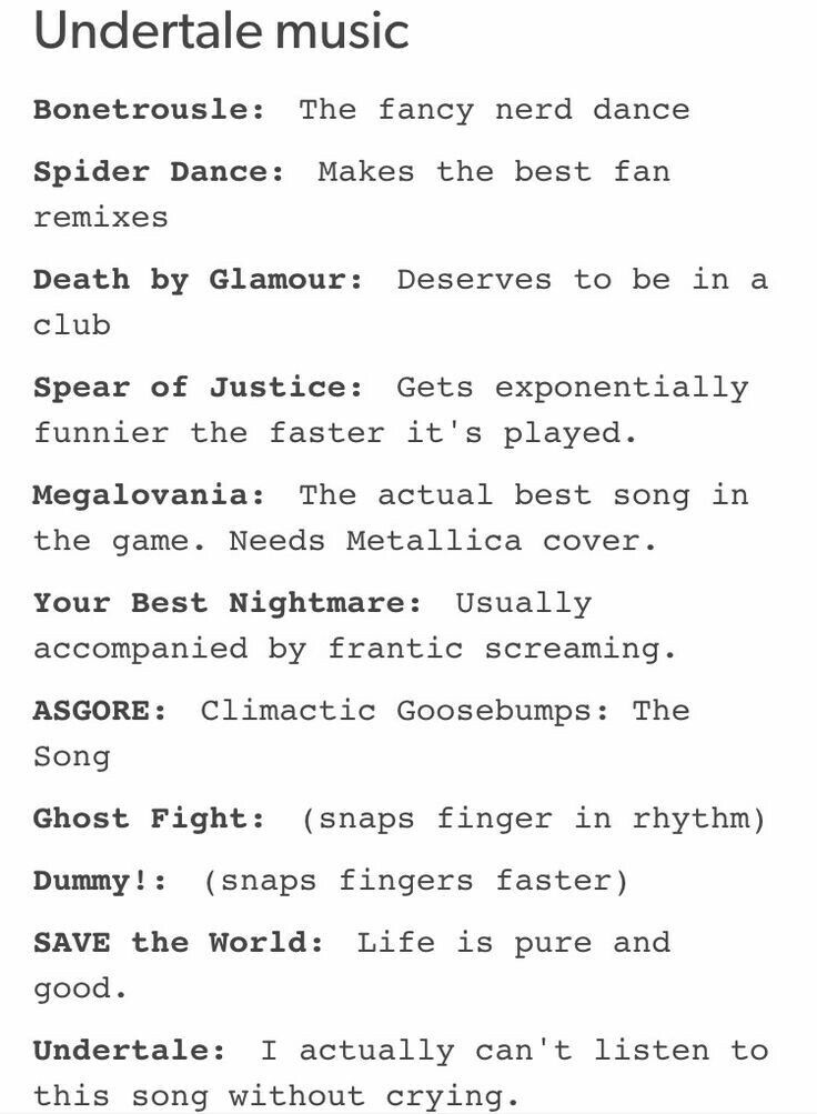 True! Every single one of these! Undertale music!