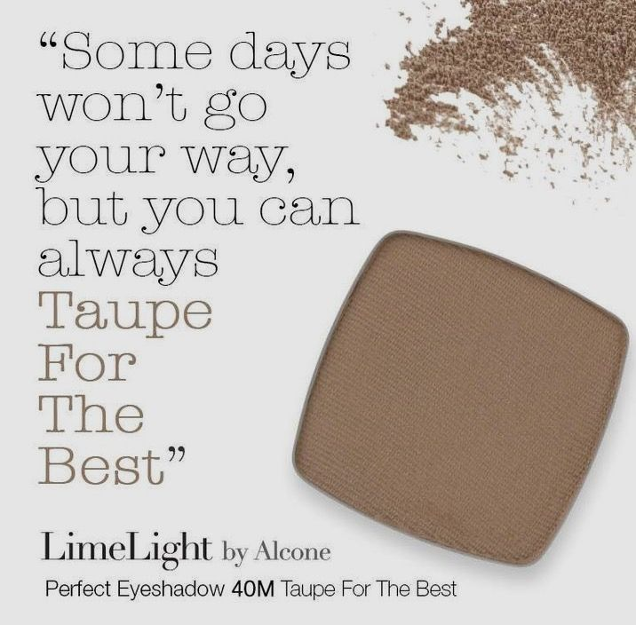 Eyeshadow #40 Taupe for the Best