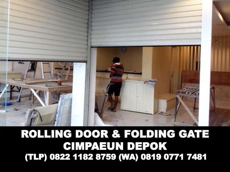 ROLLING DOOR & FOLDING GATE CIMPAEUN DEPOK (TLP) 0822 1182 8759 (WA) 0819 0771 7481