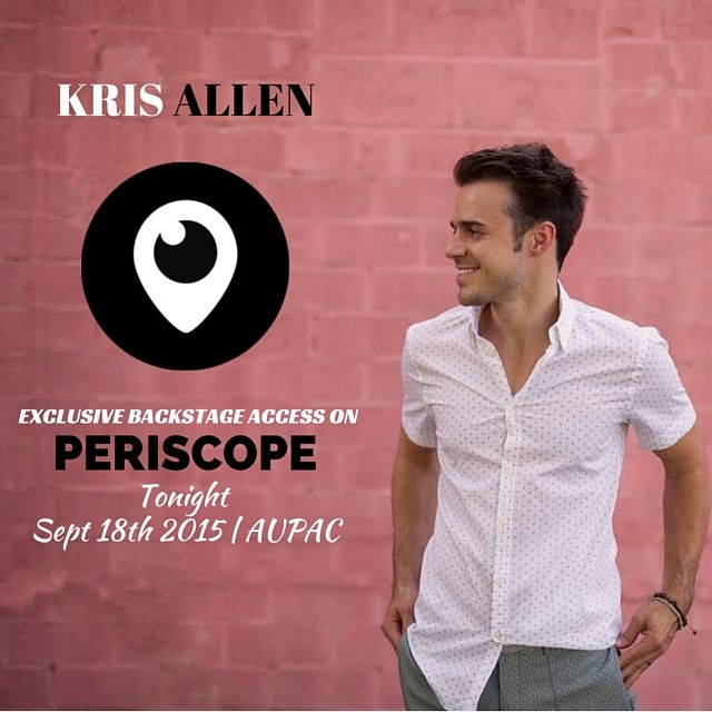 Join #KrisAllen backstage tonight with our live stream footage on Periscope.