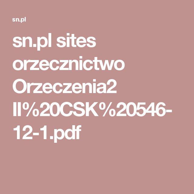 sn.pl sites orzecznictwo Orzeczenia2 II%20CSK%20546-12-1.pdf