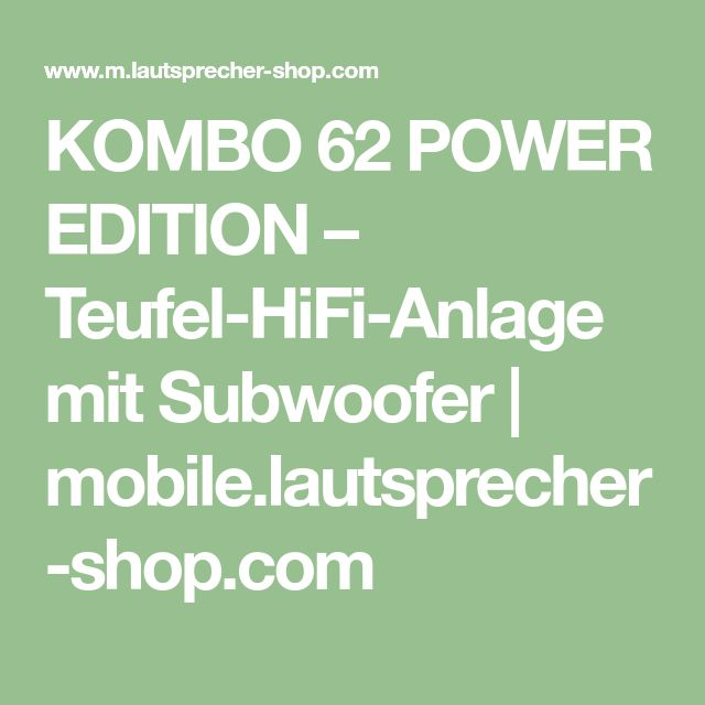 KOMBO 62 POWER EDITION – Teufel-HiFi-Anlage mit Subwoofer | mobile.lautsprecher-shop.com