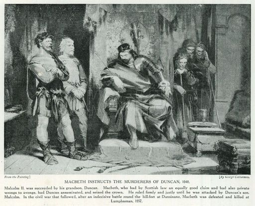 macbeth the murderer of king duncan King duncan had just praised him, so macbeth could not possibly have a grievance with him lady macbeth goads him by attacking his manhood and honor.