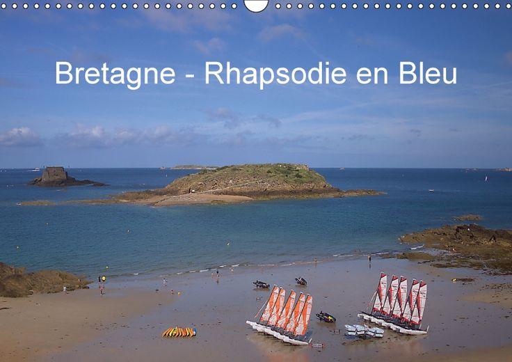 Bretagne - Rhapsodie en Bleu - CALVENDO