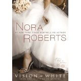 Vision in White (The Bride Quartet, Book 1) (Paperback)By Nora Roberts