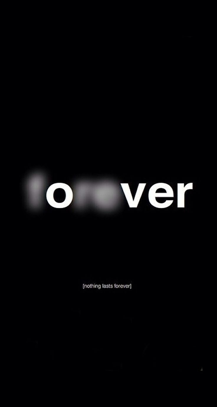 Nothing's forever
