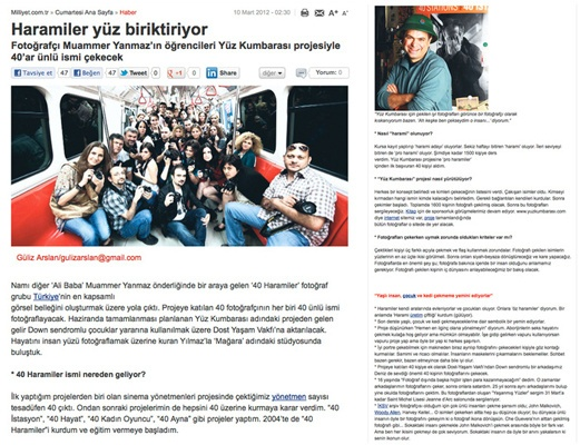 10 Mart 2012 tarihli Milliyet Gazetesi  http://www.milliyet.com.tr/haramiler-yuz-biriktiriyor/cumartesi/haberdetay/10.03.2012/1513454/default.htm