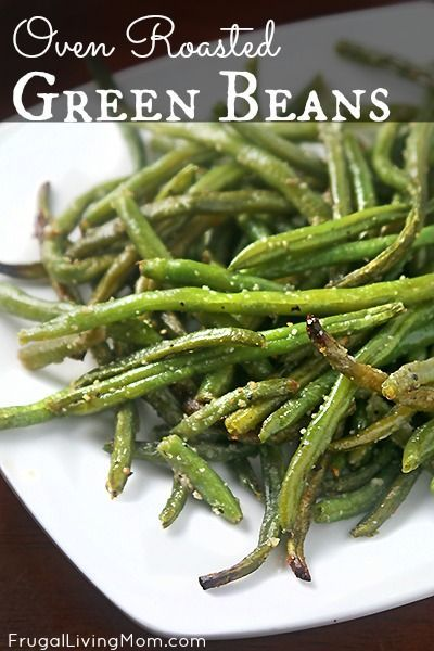 Oven Roasted Green Beans (made from frozen). Easy weeknight side dish