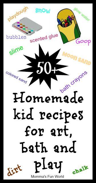 50+ homemade recipes for kids http://mommasfunworld.blogspot.com/2013/03/50-homemade-recipes-for-kids.html