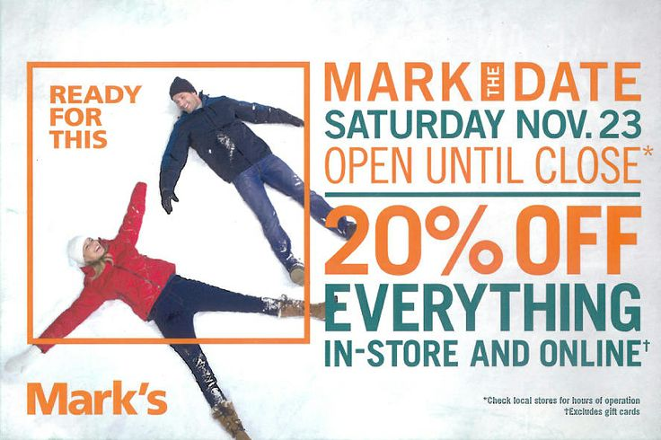 Attend Mark's Friends and Family Event Satruday, November 23rd and get 20% Off Everything!