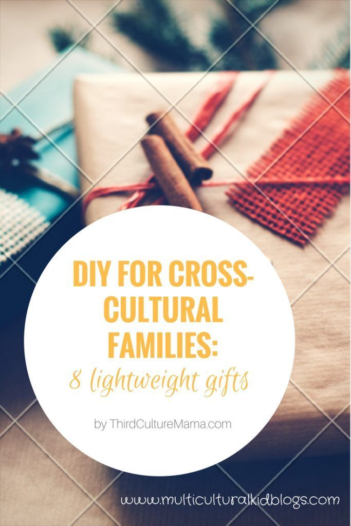 DIY for Cross-Cultural Families: 8 Lightweight Gifts | Multicultural Kid Blogs