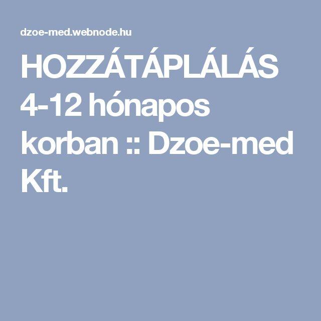 HOZZÁTÁPLÁLÁS 4-12 hónapos korban :: Dzoe-med Kft.