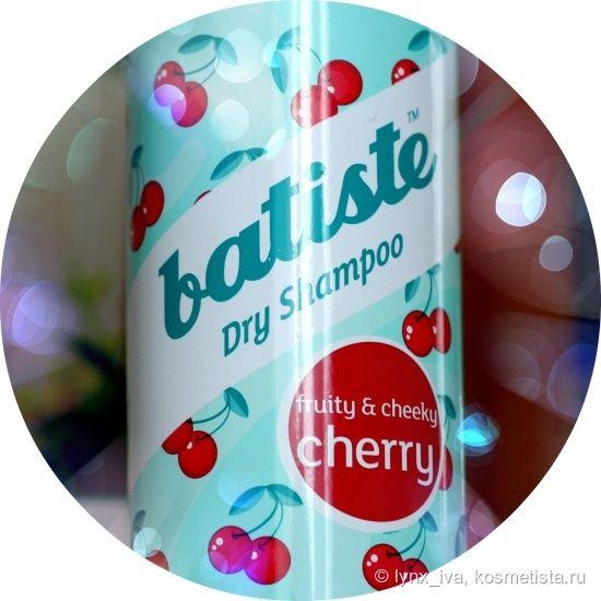 Мои незаменимые помощники сухие шампуни Batiste Dry shampoo Cherry и Tropical — Отзывы о косметике — Косметиста