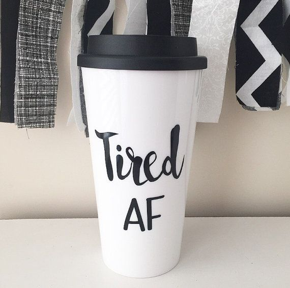 This listing is good for one Tired AF travel mug in your choice of regular or glitter dipped base! Please leave your glitter dip color choice