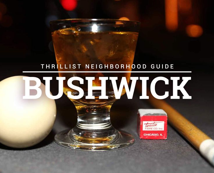 If your goal is to avoid the $14 dollar cocktail crowd, here are our 12 favorite spots in Bushwick to day drink, night cap, or simply enjoy as a gentleman.