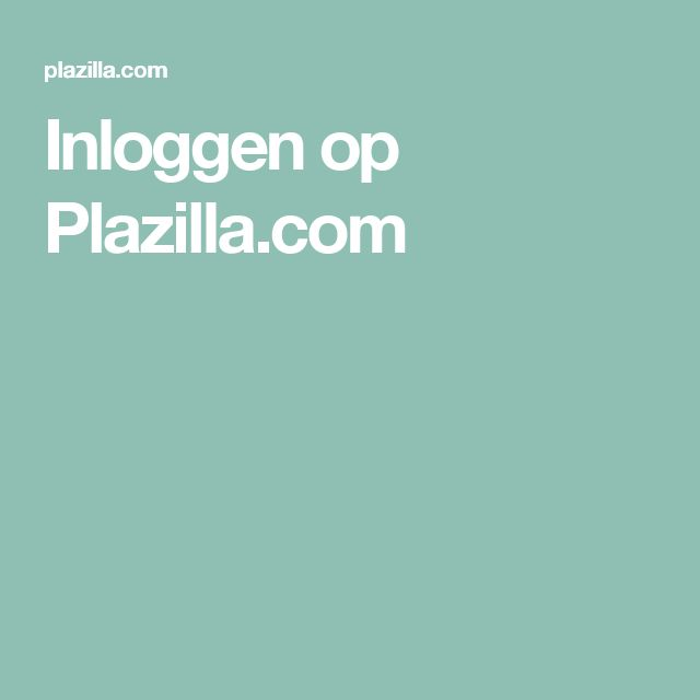Inloggen op Plazilla.com