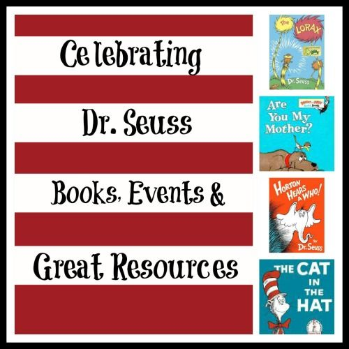 Books, events & resources celebrating Dr. Seuss!