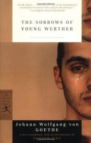The Sorrows of Young Werther. This is a dangerous book :) For anyone who has suffered from that unrequited love that burns like a fever will be able to relate uncannily well with this book.