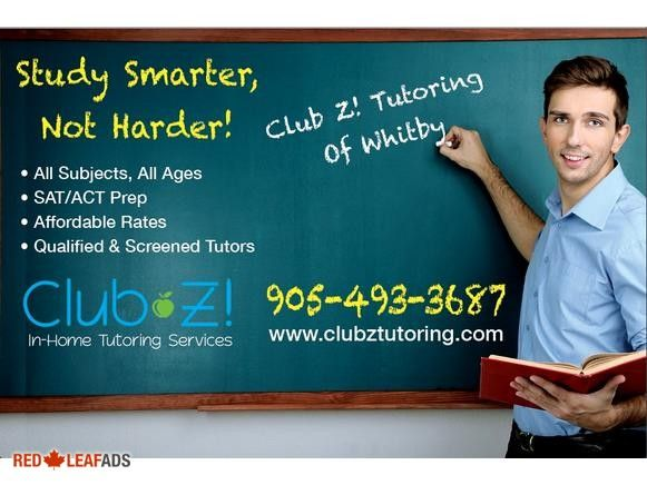 NEED A TUTOR IN MATH, SCIENCE, BIOLOGY, ENGLISH, FRENCH, CANTONESE (WHITBY) CLUB Z! is the world's largest in-home tutoring company for 20 years! We are an academic solutions ...
