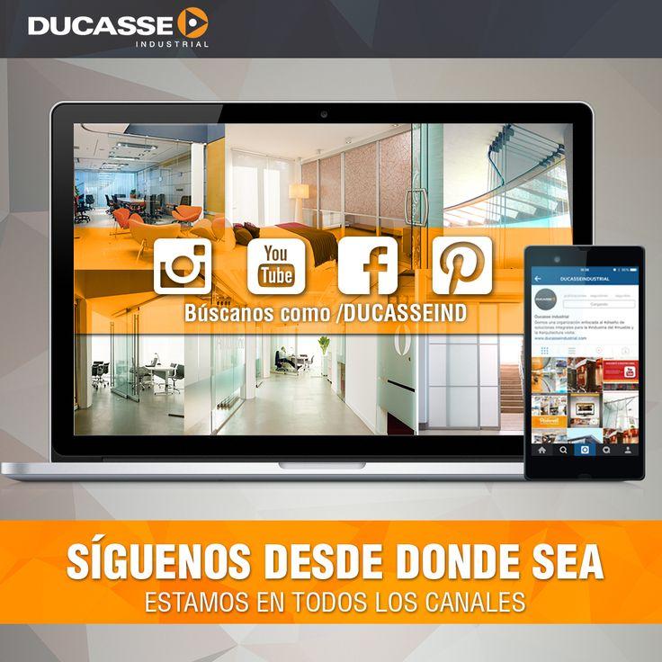 Síguenos desde donde sea, estamos en varios canales de redes Sociales:  - instagram.com/ducasseind/ - youtube.com/ducasseind/ -  facebook/ducasseind/ #facebook #youtube #instagram #pinterest
