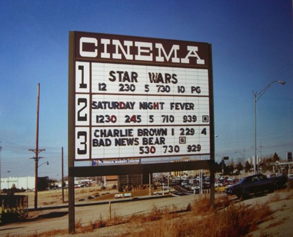 Theater Marquee, 1977.  I may be one of a very few people alive at that time who never saw Star Wars on a big screen.