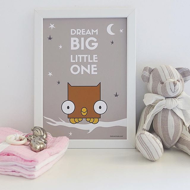 Dream Big little one.  Cute posters for  babies and kids
