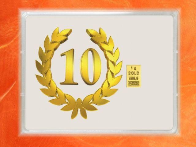 1 g Goldbarren zum Jubiläum 10 Jahre - 10-jähriges Jubiläum - auch in 2g & 3,1g(1/10 Unze) von GP METALLUM lieferbar