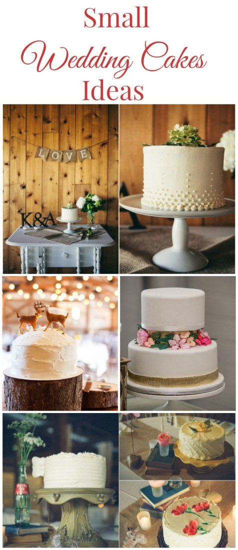 Super Sweet Small Wedding Cakes