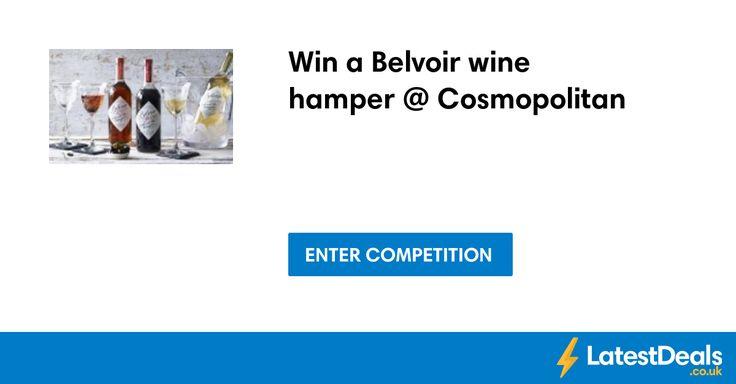 Win a Belvoir wine hamper @ Cosmopolitan