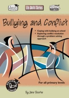 Life Skills - Bullying and Conflict