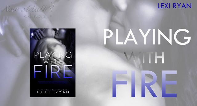 "NEW ADULT E DINTORNI: PLAYING WITH FIRE (Giocando con il fuoco) ""Mended ..."