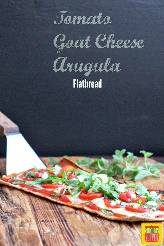 Tomato Goat Cheese Arugula Flatbread #SundaySupper